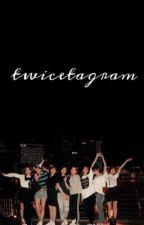 twicetagram // twice & insta  by itz_anonymousme