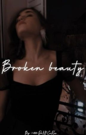 Broken Beauty by 1-800-DoNt-CaRee
