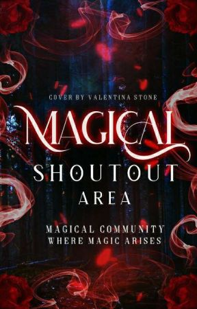 ❋Magical Shoutout-Area❋ (For Team Members) by Magical_Community