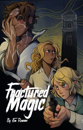 Fractured Magic [MxM] by emrowene