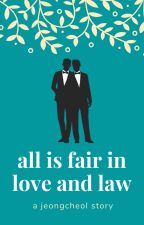 All is Fair in Love and Law || A Jeongcheol Story by diamondsforday6