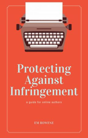 Protecting Against Infringement by emrowene