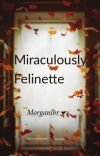 Miraculously Felinette cover
