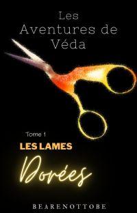Les aventures de Véda: Les lames dorées cover