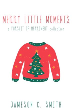 Merry Little Moments   a PURSUIT OF MERRIMENT collection by JamesonCS