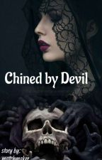 Chained by devil   by Itsmeshippingthinker