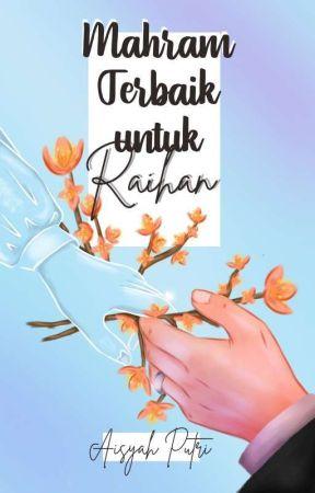 Mahram Terbaik (On Going) by Aysyahputry