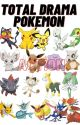 Total Drama Pokémon Action by LittIeLitten11