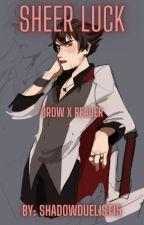 Sheer Luck (Qrow Branwen x Reader) by ShadowDuelist15