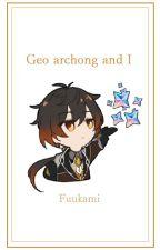 Geo Archon and I    Zhongli by Fuukami