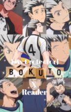 [My Protector] Bokuto x Fem Reader by UshiwakaLackaFlames