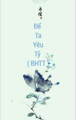 Đọc truyện (BHTT) [Tự Viết] Để Ta Yêu Tỷ!