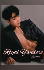 Royal Yandere ll J-hope FF ll by J_shraa