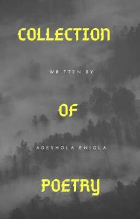 Collection of poetry by Adeshola_eniola