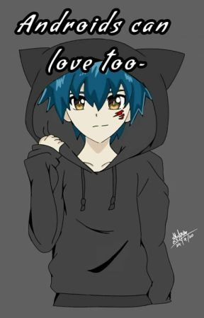 Androids Can Love Too~ (Shu, Lui, Free x Valt) by Zoey5804