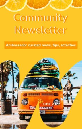 Monthly Community Newsletter by Ambassadors