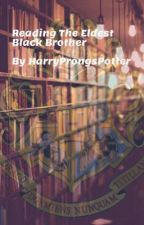 Reading The Eldest Black Brother by HarryProngsPotter