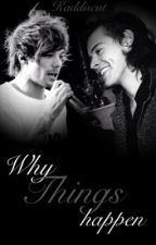 •Why Things happen• (Larry Stylinson) || German (boyxboy) by Kaddiscut