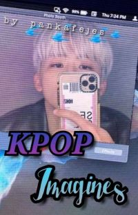 § Kpop Imagines § cover
