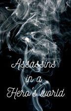 Assassins in a Hero's world by Snek44