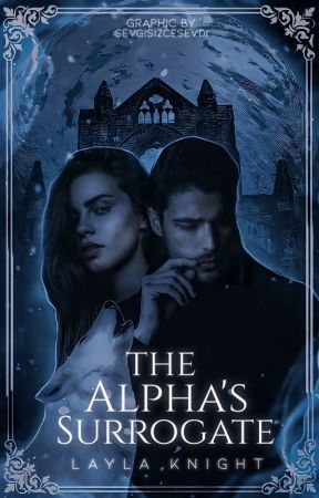 The Alpha's Surrogate [The Alpha's #1] by _illuminating