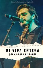 Mi Vida Entera  by lausofsalsep