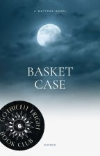 Basket Case by Moledrox