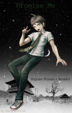 Promise Me (Hajime Hinata x Reader) by dannyramirez06