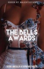 The bells awards(closed) by Thebellscommunity