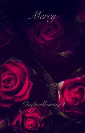 Mercy by Cinderellasong3