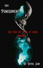 Her Punishment by DivyaJain1620