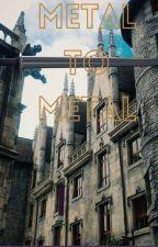Metal to Metal (MTM) by NewItsMeArtist