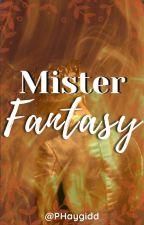 Mister Fantasy by PHaygidd