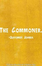 The Commoner by Tomzil-Phoenix