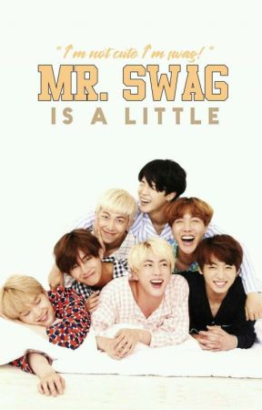 Mr.swag is a little by Jaymie_min_suga