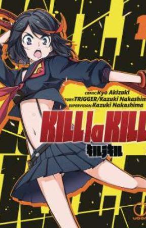 kill la kill( Male reader insert ) by Jordan4506