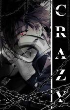 [C R A Z Y]~Kny×Reader by Pyr0nath1c_