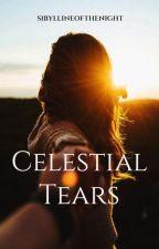 Celestial Tears by sibyllineofthenight