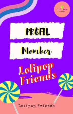 Profil Member Lolipop Friends by LolipopFriends