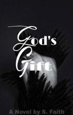 God's Gift  by Hinata_Sara