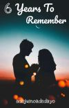 6 YEARS TO REMEMBER cover