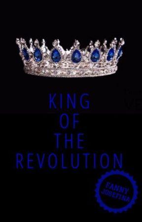 King of the revolution (boyxboyxboy) by FannyJosefina