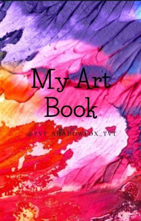 Shadow Fox's Art Book by TvT_ShadowFox_TvT