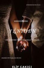 YENİDEN by Elifakc567