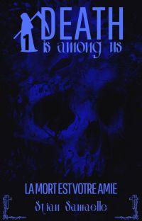 DEATH is among us - La MORT est votre amie (Saison 1) cover