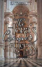 The Hera's Crown Princess by eatherlyy