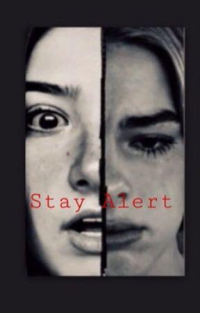 Stay Alert by veevee0709