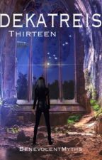 Δεκατρείς (Thirteen) by BenevolentMyths