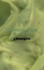 ↳ journaling tips & tricks **COMPLETED** by y2kangelz