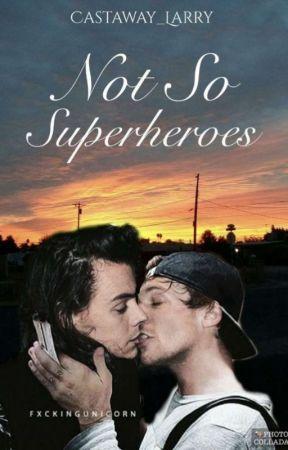 Not So Superheroes - Larry (Türkçe)  by kimistemez1larry